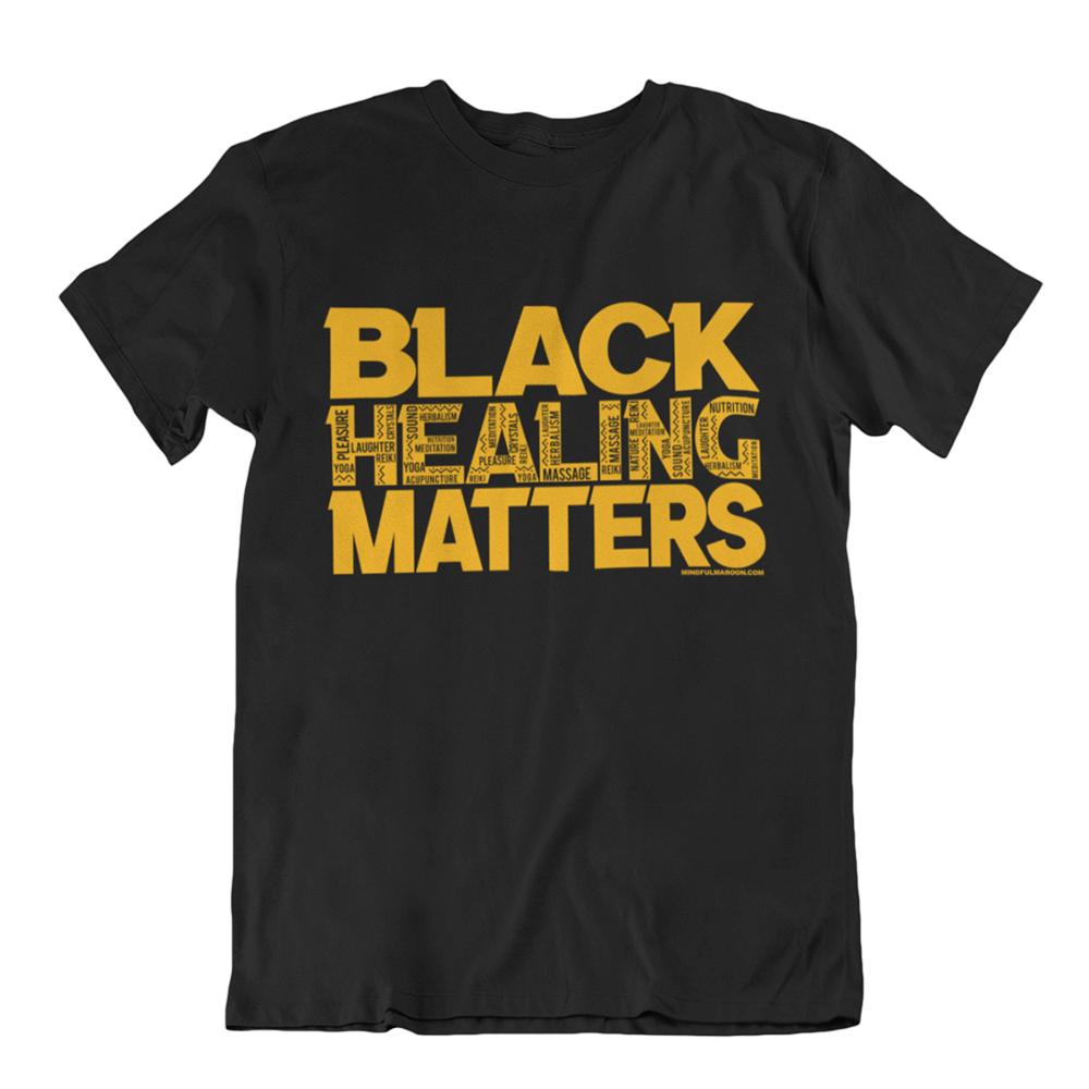 Black Healing Matters t